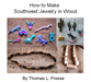 How to Make Southwest Jewelery in Wood